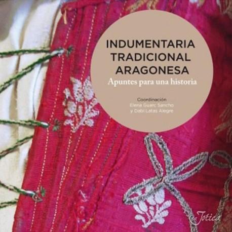 Indumentaria tradicional Aragonesa. Apuntes para una historia.