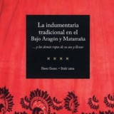 La indumentaria tradicional en el Bajo Aragón y Matarraña